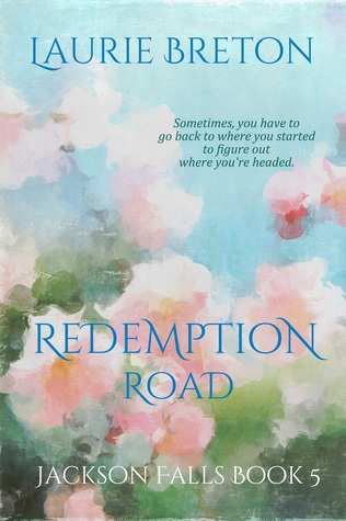 Redemption Road Jackson Falls #4 By Laurie Breton