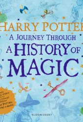 Harry Potter: A Journey Through A History of Magic Book Pdf