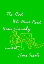 The Girl Who Never Read Noam Chomsky Book