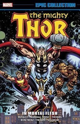 Thor Epic Collection Vol. 17: In Mortal Flesh
