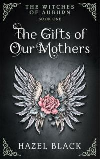 gifts of our mothers