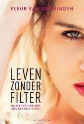 Leven zonder filter