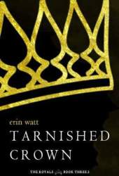Tarnished Crown (The Royals, #3.5) Book Pdf