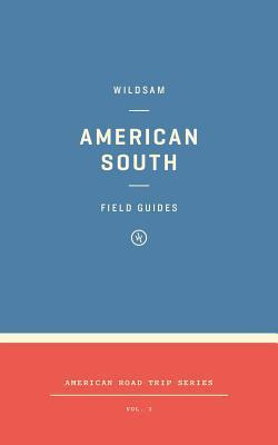 Wildsam Field Guides: American South
