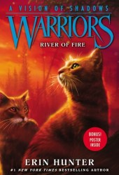 River of Fire (Warriors: A Vision of Shadows, #5) Book