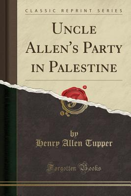 Uncle Allen's Party in Palestine