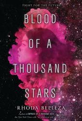 Blood of a Thousand Stars (Empress of a Thousand Skies, #2) Pdf Book