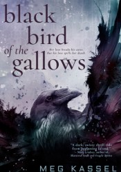 Black Bird of the Gallows (Black Birds of the Gallows, #1) Pdf Book