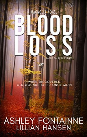 Blood Loss - A Magnolia Novel