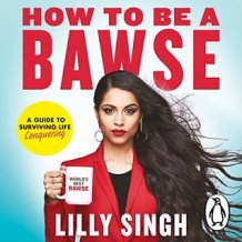 Cover - How to be a Bawse by Lilly Singh