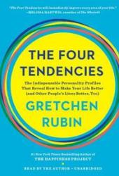 The Four Tendencies: The Indispensable Personality Profiles That Reveal How to Make Your Life Better Book