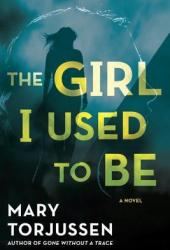 The Girl I Used to Be Book