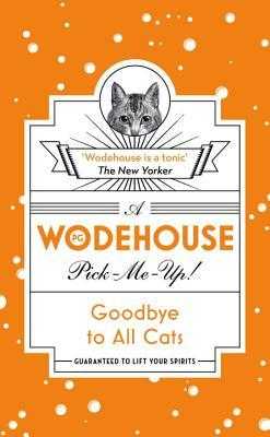 Goodbye to All Cats: