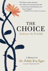 The Choice: Embrace the Possible Book Pdf