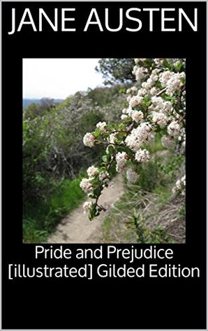 Pride and Prejudice [illustrated] Gilded Edition