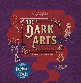 J.K. Rowling's Wizarding World - The Dark Arts