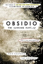 Obsidio (The Illuminae Files, #3) Book