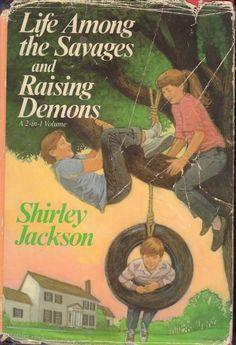 Life Among the Savages / Raising Demons