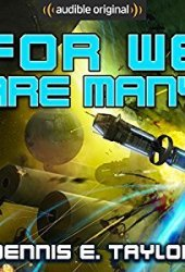 For We Are Many (Bobiverse, #2) Book Pdf