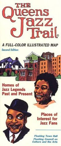 The Queens Jazz Trail: A Full-Color Illustrated Map