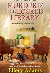 Murder in the Locked Library (Book Retreat Mysteries, #4) Pdf Book
