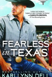 Fearless in Texas (Texas Rodeo, #4) Book