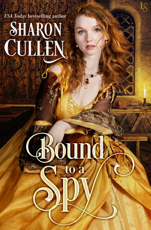 Bound to a Spy (All the Queen's Spies, #2)