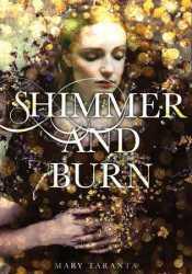Shimmer and Burn (Shimmer and Burn, #1) Pdf Book