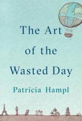 The Art of the Wasted Day Book