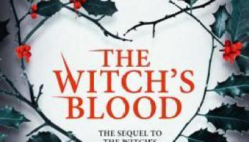 The Witch's Blood (The Witch's Kiss #3) – Katharine Corr & Elizabeth Corr