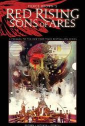 Pierce Brown's Red Rising: Sons of Ares - An Original Graphic Novel Pdf Book