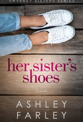 Her Sister's Shoes (Sweeney Sisters #1) Book Pdf