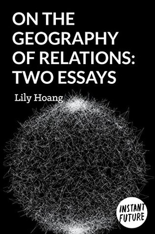 On the Geography of Relations: Two Essays