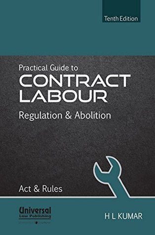 Practical Guide to Contract Labour - Regulation & Abolition