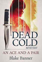 An Ace and A Pair (Dead Cold Mystery #1)