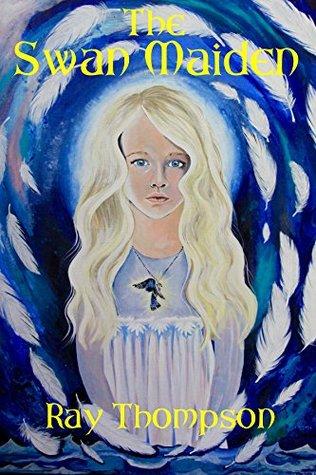 The Swan Maiden (The Striking Hawk Book 7)