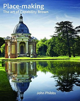 Place-making: The art of Capability Brown