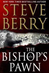 The Bishop's Pawn (Cotton Malone, #13)
