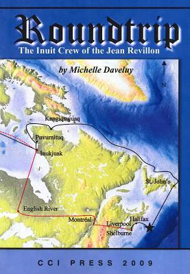 Roundtrip: The Inuit Crew of the Jean Revillon