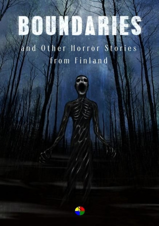 Boundaries and Other Horror Stories from Finland
