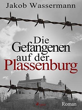 Die Gefangenen auf der Plassenburg