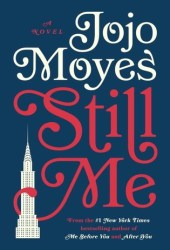 Still Me (Me Before You, #3) Book Pdf