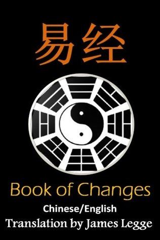 I Ching: Bilingual Edition, English and Chinese: The Book of Change