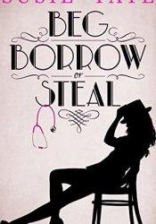 Beg, Borrow or Steal Pdf Book