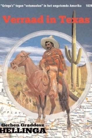 Verraad in Texas – Gerben Graddesz Hellinga
