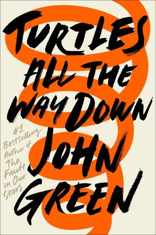 Turtles All the Way Down PDF Book by John Green PDF ePub