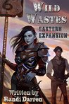 Eastern Expansion (Wild Wastes, #2)