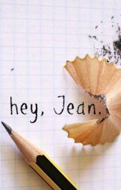 hey, Jean