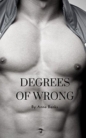 Degrees of Wrong (Degrees #1)