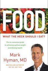 Food: What the Heck Should I Eat? Book